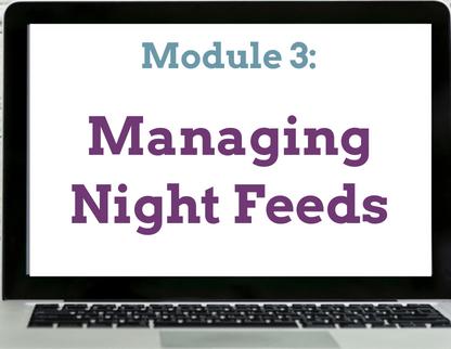 Module 3 Managing Night Feeds